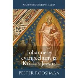 Johannese evangeelium ja Kristus Jeesus