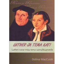 Luther ja tema Kati