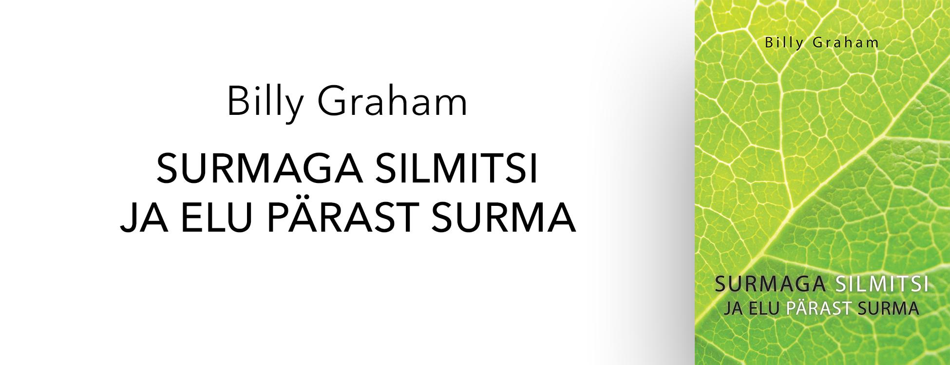 """Raamatu Billy Graham """"Surmaga silmitsi"""" kaas"""
